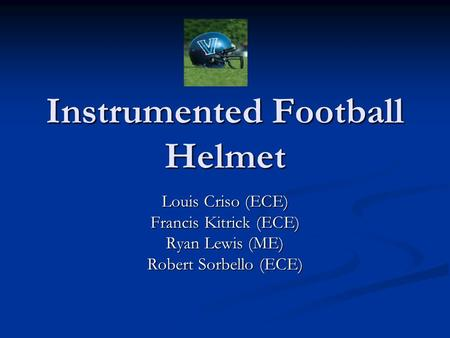 Instrumented Football Helmet