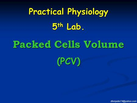 Packed Cells Volume (PCV) Practical Physiology 5th Lab.