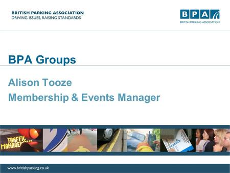 BPA Groups Alison Tooze Membership & Events Manager.