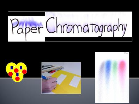 Chromatography is a technique for separating mixtures into their components in order to analyze, identify, purify, and/or quantify the mixture or components.
