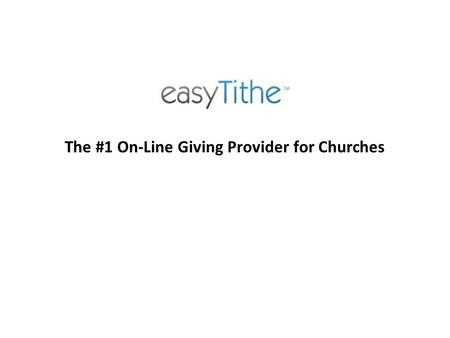 The #1 On-Line Giving Provider for Churches. This full-featured church management system is: Affordable Safe Effective.