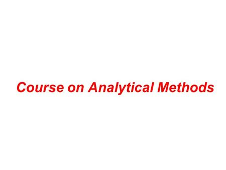 Course on Analytical Methods. Electronic Spectroscopy Ultraviolet and visible spectroscopy Scope Some applications Some features of measurements Identification.