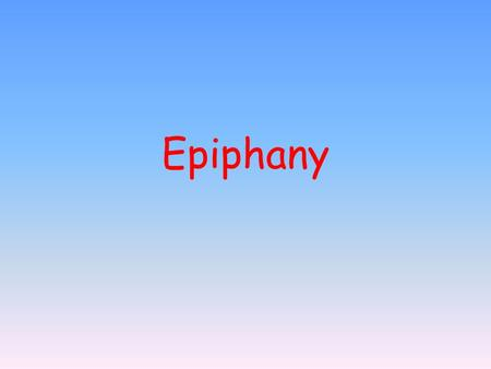 Epiphany. Epiphany, also known as the Three Kings epiphany is celebrated on January 6. In Western Christianity it commemorates the three pagan Magi -