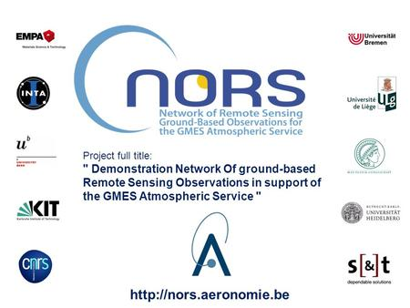 Project full title:  Demonstration Network Of ground-based Remote Sensing Observations in support of the GMES Atmospheric Service