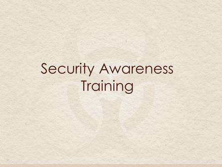 Security Awareness Training. What is security awareness training? Security awareness training is an overview of how to be more diligent in the use, management,