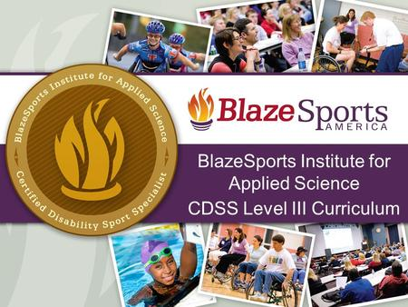 BlazeSports Institute for Applied Science CDSS Level III Curriculum 1.
