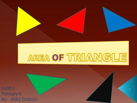 1. 2 Get a rectangular piece of paper and cut it diagonally as shown below. You will obtain two triangles with each triangle having half the area of the.