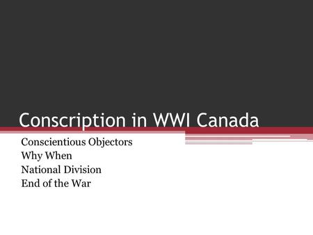 Canadian conscription essay