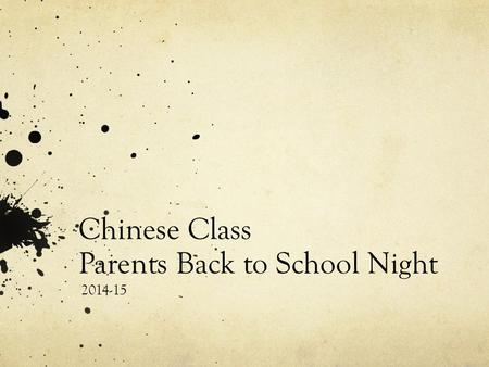 Chinese Class Parents Back to School Night 2014-15.