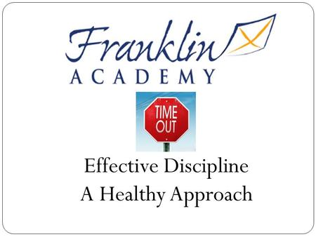 Effective Discipline A Healthy Approach