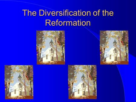 The Diversification of the Reformation. EQ#3 How did the ideas of Zwingli, the Anabaptists, and Calvin compare with each other and with Luther?