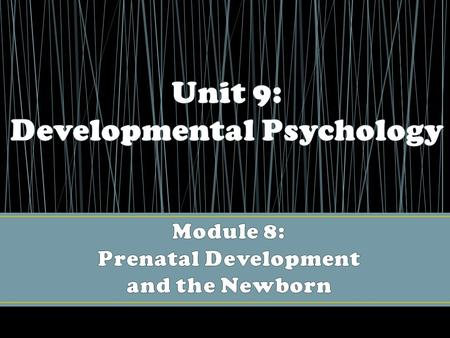 Developmental psychology: the study of physical, intellectual, social, and moral changes across the life span from conception to death. Developmental.