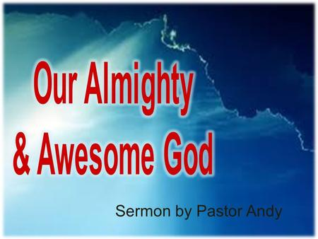 Our Almighty & Awesome God