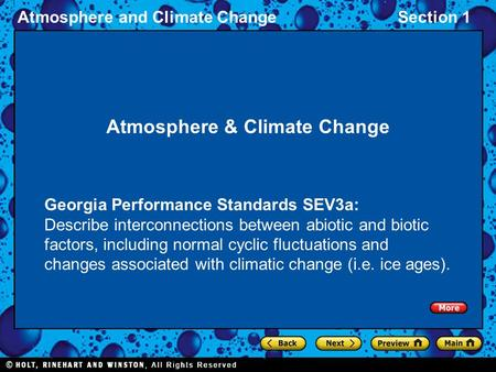 Atmosphere and Climate ChangeSection 1 Atmosphere & Climate Change Georgia Performance Standards SEV3a: Describe interconnections between abiotic and biotic.