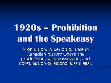 An introduction to the issue of prohibition
