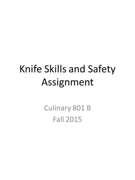 Knife Skills and Safety Assignment
