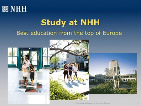 Study at NHH Fornavn Etternavn, Best education from the top of Europe.