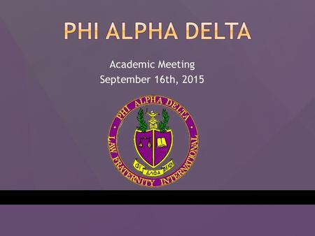 Academic Meeting September 16th, 2015.  Committees -Get Involved -There is a Committee for you. -Professional Development, Philanthropy, Public Relations,