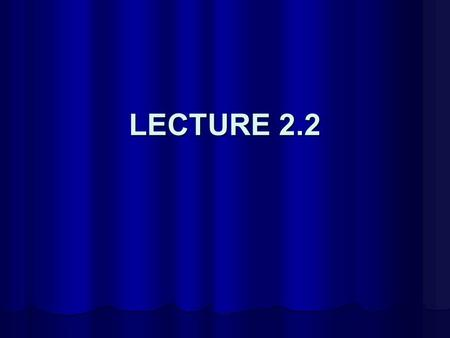 LECTURE 2.2. CLASSIFICATION OF MATERIALS II: THE (MICROSCOPIC) STRUCTURE OF MATERIALS From the Sublime to the Ridiculous!