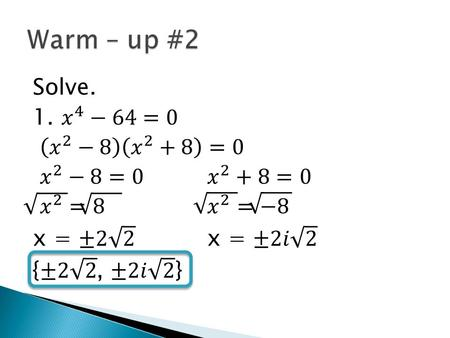 Moon 11/23 Lesson 5 – 4 Learning Objective: To divide polynomials by long division Hw: Pg.