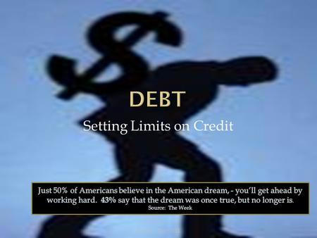 "Setting Limits on Credit Seguin - Debt 2011. ""ATM does not mean all the money, Loretta."" Seguin - Debt 2011."
