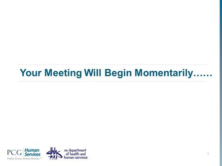Your Meeting Will Begin Momentarily…… 1. Work Support Strategies County Leadership Call and Webinar July 25, 2013 www.pcghumanservices.com.