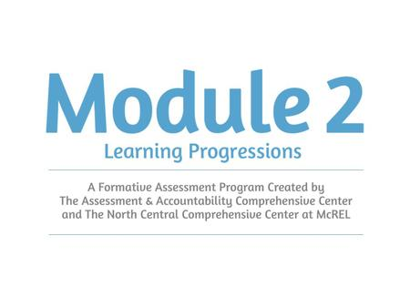 "Introduction to Learning Progressions Progressions and Formative Assessment Black and Wiliam (1998) called for ""sound models of students' progression."