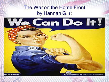 The War on the Home Front by Hannah G. (:. Farming The war had disrupted agriculture in Europe to which this caused major food shortages Canadian farmers.