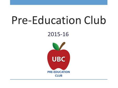 Pre-Education Club 2015-16. Game #1: Face Time Get to know your fellow members!