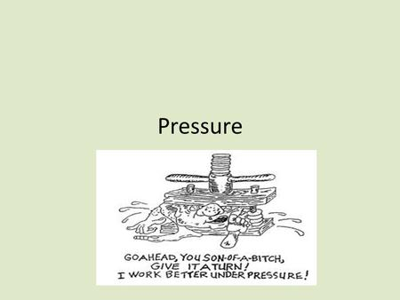 Pressure. What two parameters determine the density of an object?