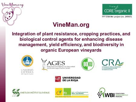 VineMan.org Integration of plant resistance, cropping practices, and biological control agents for enhancing disease management, yield efficiency, and.
