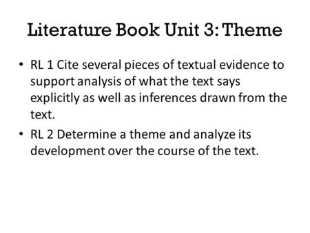 Literature Book Unit 3: Theme