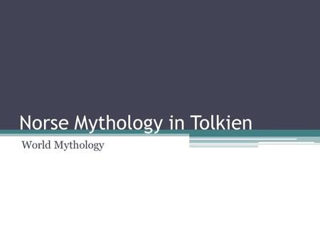 "Norse Mythology in Tolkien World Mythology. Gandalf Name found in The Eddas (Norse myths) Means ""wand-elf"""