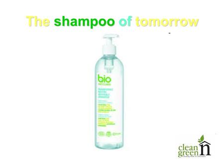 The shampoo of tomorrow. You are fed up with shampoo containing toxic additives! So change for the shampoo of tomorrow. The shampoo of the future.