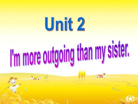 4$ Unit 2 Section A (1a-2c) Enjoy a song Period 1.