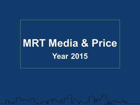 MRT Media & Price Year 2015. From Bangsue to Hua Lamphong 18 stations approximately 21 km. Service Hour 06.00 – 00.00.