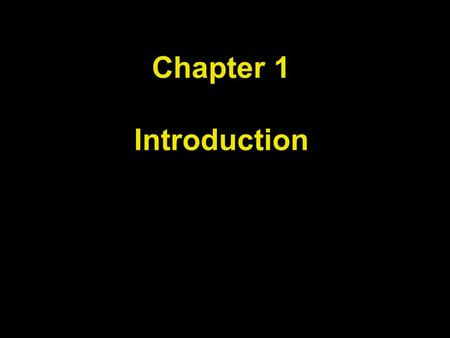 Chapter 1 Introduction. Chapter Goals To understand the activity of programming To learn about the architecture of computers To learn about machine code.