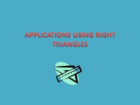 Right Triangles A triangle is the simplest polygon in a plane, consisting of three line segments There are many uses of the triangle, especially in construction.