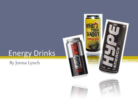 Energy Drinks By Jonna Lynch Catchy Phrases Monster Nutrition Facts: Serving Size: Serving Size: 8 fl oz Servings per Container Servings per Container:
