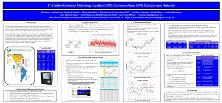 The Inter-American Metrology System (SIM) Common-View GPS Comparison Network Michael A. Lombardi and Andrew N. Novick National Institute of Standards and.
