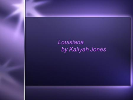 Louisiana by Kaliyah Jones.  Red water in Louisiana? What could it be? Is it strawberry milk? Is it cranberry juice?  Red water in Louisiana? What could.