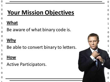 Your Mission Objectives