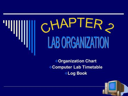 Organization Chart Computer Lab Timetable Log Book