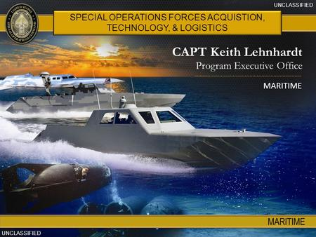 SPECIAL OPERATIONS FORCES ACQUISTION, TECHNOLOGY, & LOGISTICS