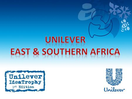 What is Unilever IdeaTrophy? A Development program designed to create an out-of-the-classroom learning experience that focuses on the development of.
