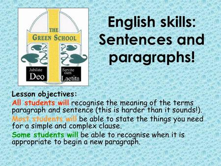 English skills: Sentences and paragraphs!