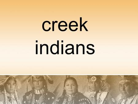 Creek indians. regions The Creek Indians lived in the northern part of Georgia and Alabama. There were several tribes who lived under the Creek Indian.