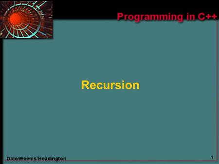 1 Recursion. 2 Chapter 15 Topics  Meaning of Recursion  Base Case and General Case in Recursive Function Definitions  Writing Recursive Functions with.