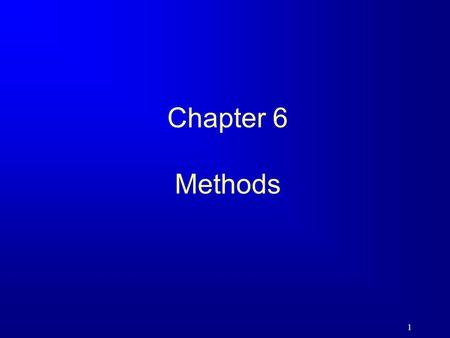 1 Chapter 6 Methods. 2 Motivation Find the sum of integers from 1 to 10, from 20 to 30, and from 35 to 45, respectively.