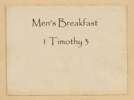 Men's Breakfast 1 Timothy 3.